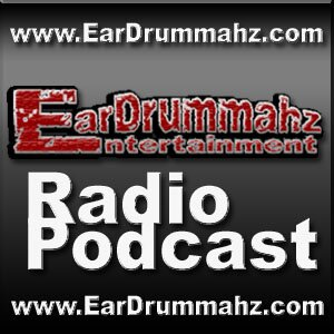 EarDrummahz Ent. Radio Podcast