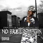 MixTape: OnPoint Presents… No Bullshittin' Vol. 2